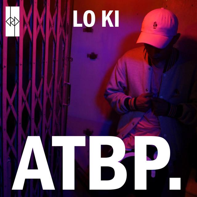 [PH🇵🇭]Lo ki – 'ATBP.'