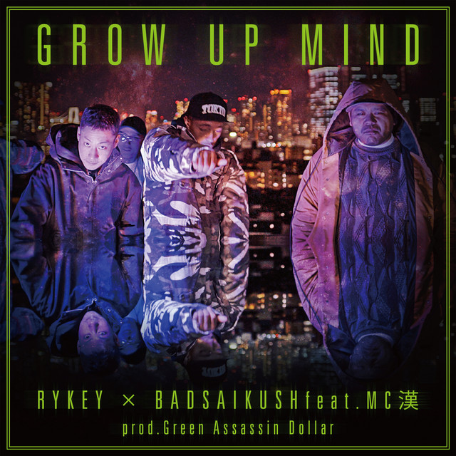 [JP🇯🇵]RYKEY × BADSAIKUSH – 'GROW UP MIND feat.MC 漢'