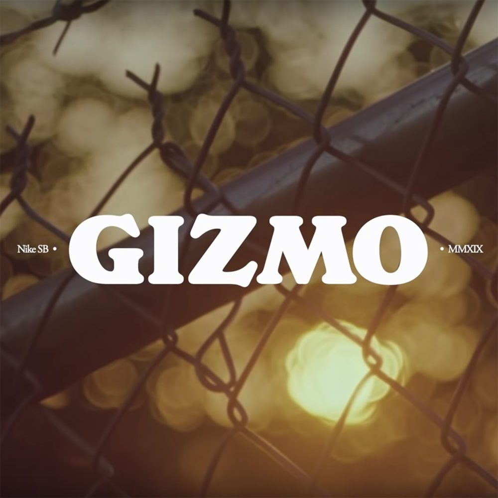 """[Skate]Nike SB – """"GIZMO"""""""