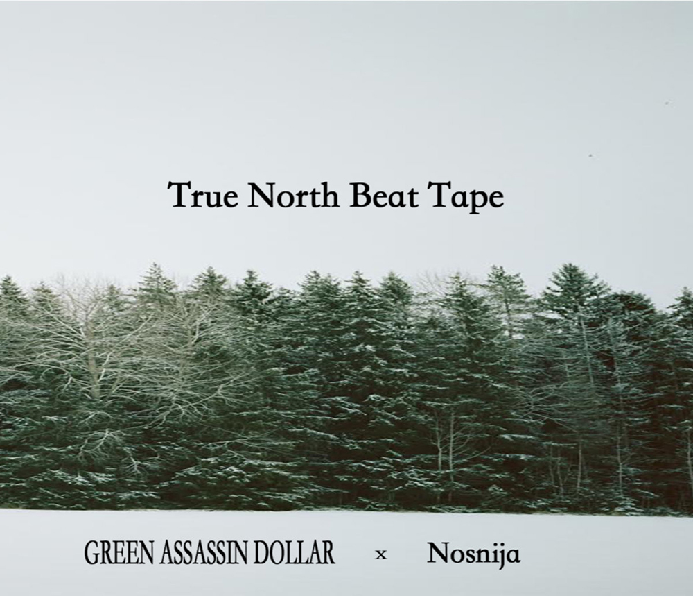 [JP🇯🇵]NOSGAD(Green Assassin Dollar & Nosnija) – 'TRUE NORTH BEAT TAPE'(Beat Tape)