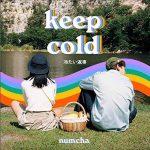 "[TH🇹🇭]Numcha – ""Keep cold"""