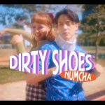 """[TH🇹🇭]Numcha – """"Dirty Shoes"""""""
