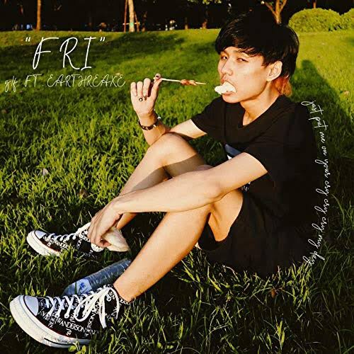 "[TH🇹🇭]g/f ft. EARTHREAXE – ""FRI"""