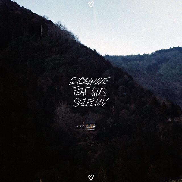 "[AU🇦🇺/TH🇹🇭]RICEWINE feat. GUS – ""SELFLUV"""