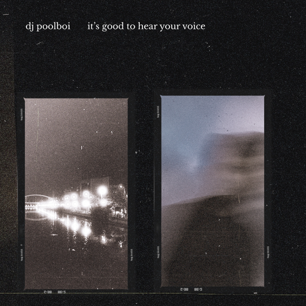 "[US🇺🇸]dj poolboi – ""it's good to hear your voice""(Album)"