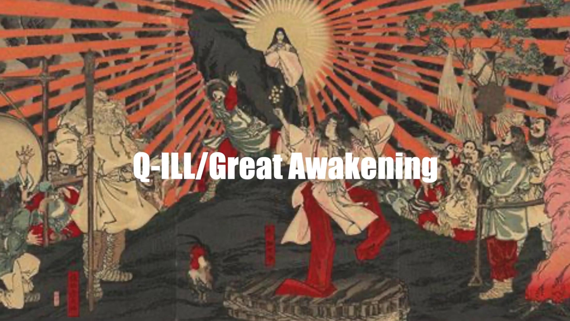 "[JP🇯🇵]Q-ILL – ""Great Awakening"""