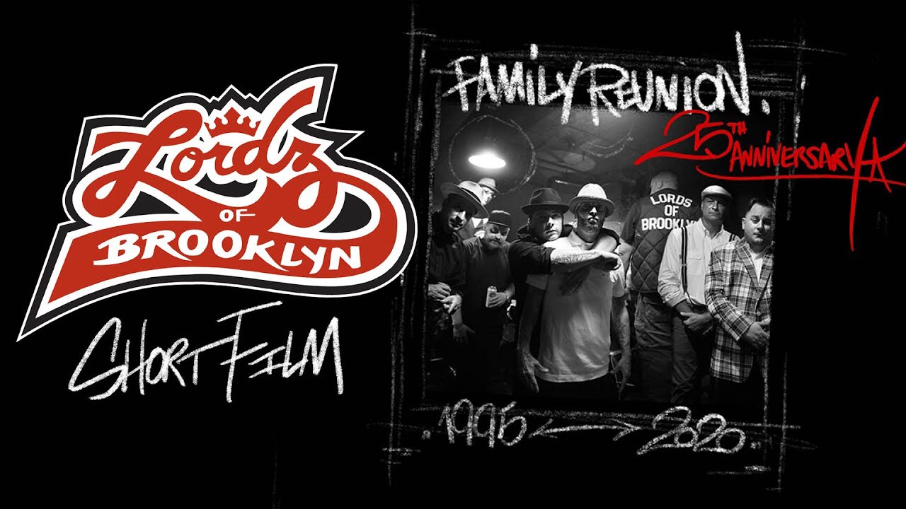 "[US🇺🇸]Lordz of Brooklyn – ""Family Reunion Short Film"""