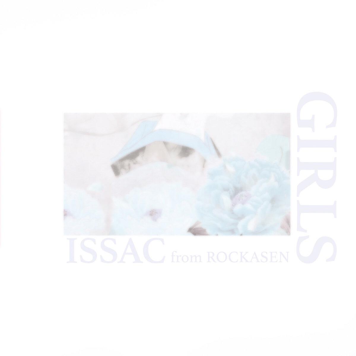 "[JP🇯🇵]ISSAC(ROCKASEN) – ""GIRLS"""