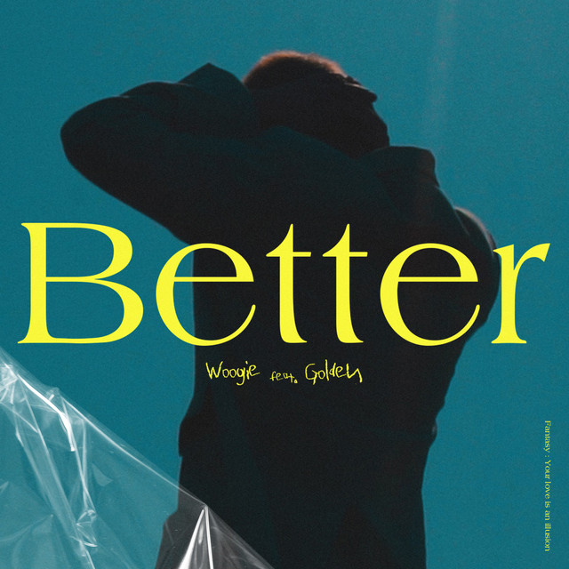 [KR🇰🇷]WOOGIE – 'Better (Feat. Golden)'