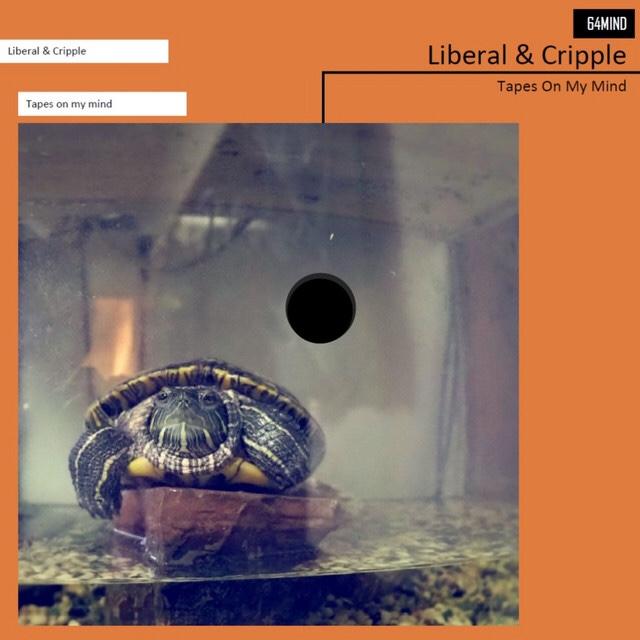 [JP🇯🇵]Liberal & Cripple – 'Tapes On My Mind'(Album)