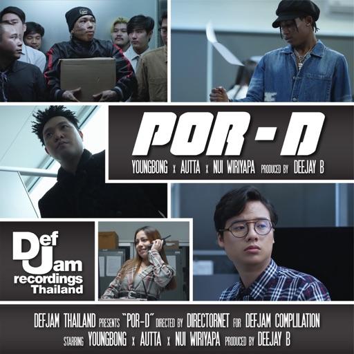 [TH🇹🇭]Def Jam Thailand, YOUNGBONG, AUTTA & Nui Wiriyapa – 'POR – D'