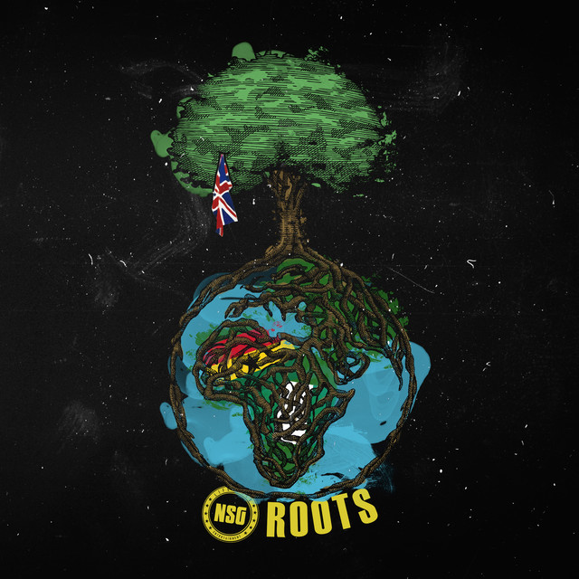 [UK🇬🇧/GH🇬🇭/NG🇳🇬]NSG – 'Roots'(Album)