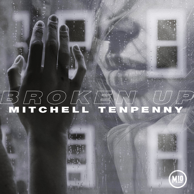 [US🇺🇸]Mitchell Tenpenny – 'Broken Up'