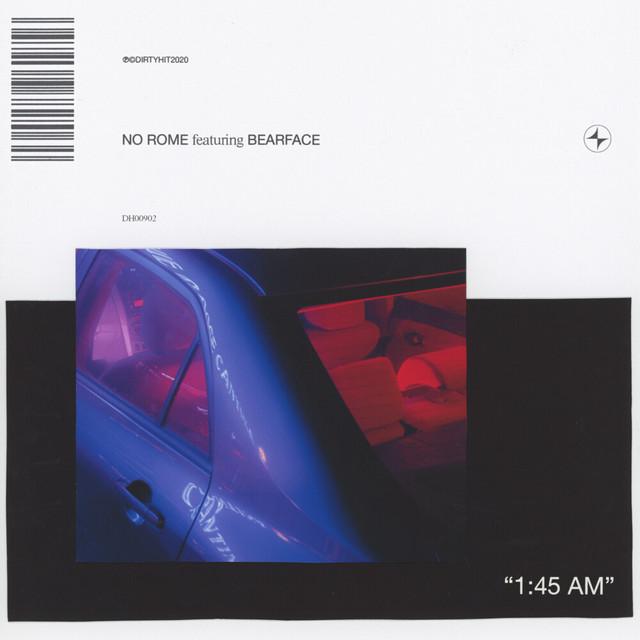 [UK🇬🇧/US🇺🇸/PH🇵🇭]No Rome feat. Bearface – '1:45AM'