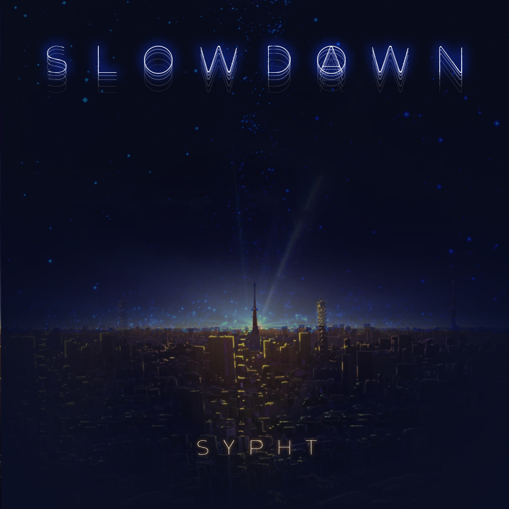 [JP🇯🇵]SYPHT – 'SLOW DAWN'