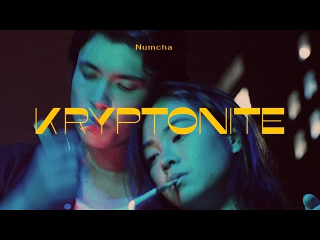 [TH🇹🇭]Numcha – 'Kryptonite'