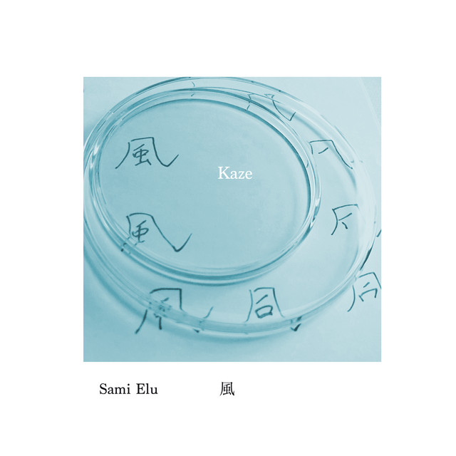 [US🇺🇸/JP🇯🇵]Sami Elu – 'Kaze'(EP)