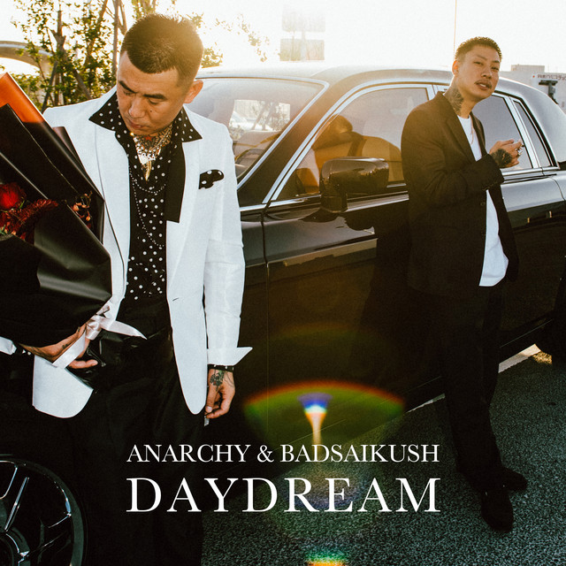 [JP🇯🇵]ANARCHY and BADSAIKUSH – 'DAYDREAM'