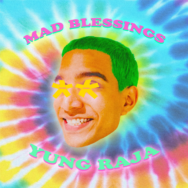 [SG🇸🇬/IN🇮🇳]Yung Raja – 'Mad Blessings'