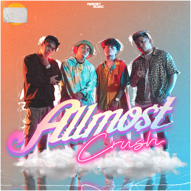 [PH🇵🇭]ALLMO$T – 'Crush'