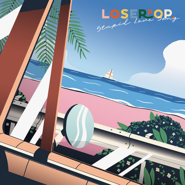 [TH🇹🇭]loserpop – 'Stupid Love Song' (Album)