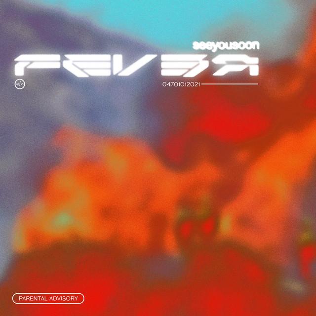 [US🇺🇸]seeyousoon –  'Fever'
