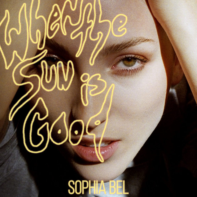 [CA🇨🇦]Sophia Bel – 'When the Sun Is Good'