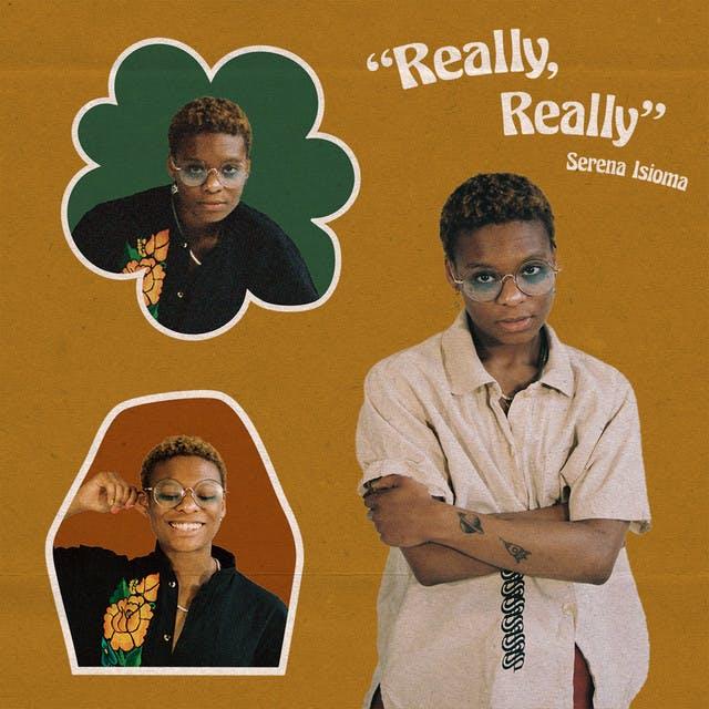 [US🇺🇸]Serena Isioma – 'Really, Really'